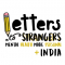Content Writing Internship at Letters To Strangers + India in