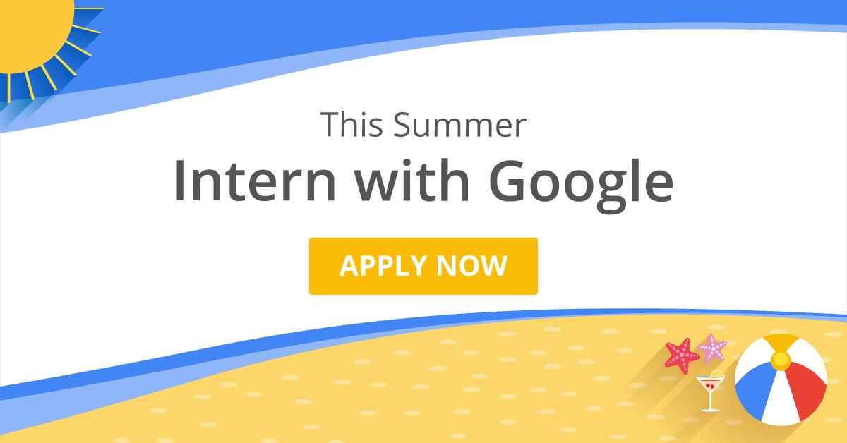 google internships google summer internships internshala